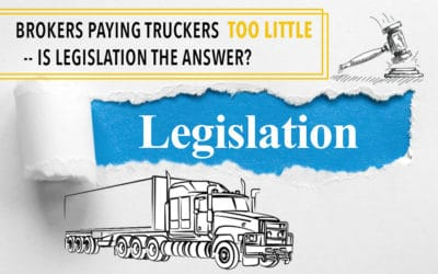 Brokers Paying Truckers Too Little – Is Legislation the Answer?