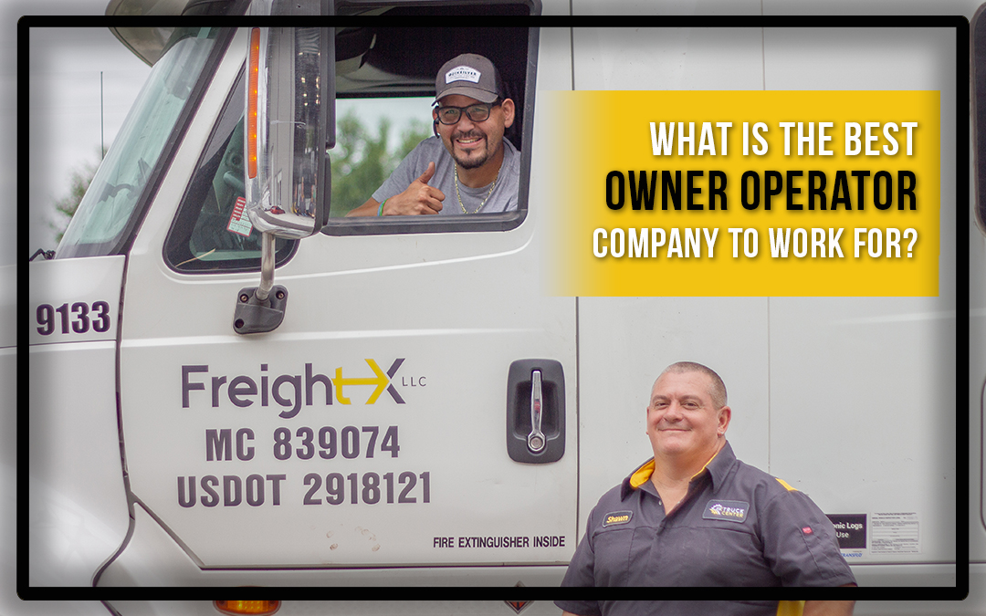 What is the best owner operator company to work for